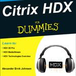 Citrix HDX For  Dummies